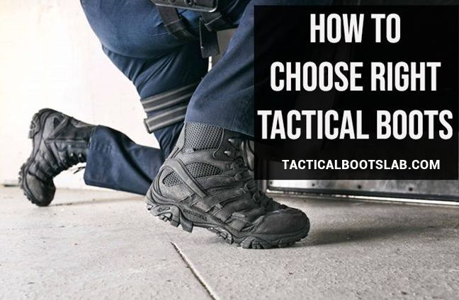 How to Choose the Right Tactical Boots [BEST GUIDE]