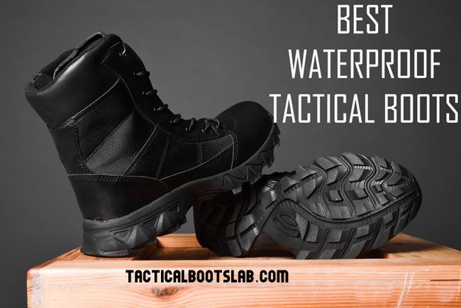 Best Waterproof Tactical Boots for Men