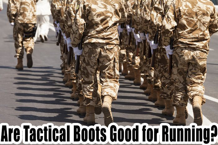 Are Tactical Boots Good for Running